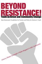 Cover of Beyond Resistance!: Youth Activism and Community Change