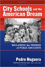 Cover of City Schools and the American Dream: Reclaiming the Promise of Public Education