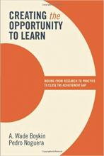 Cover of Creating the Opportunity to Learn: Moving from Research to Practice to Close the Achievement Gap