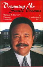 Cover of Dreaming No Small Dreams: Williams R. Harvey's Visionary Leadership
