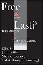 Cover of Free at Last?: Black America in the Twenty-first Century