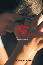 Cover of Getting Saved in America: Taiwanese Immigration and Religious Experience