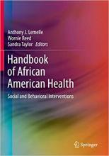 Cover of Handbook of African American Health: Social and Behavioral Interventions
