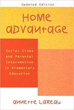 Cover of Home Advantage: Social Class and Parental Intervention in Elementary Education