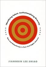 Cover of Identifying Talent, Institutionalizing Diversity: Race and Philanthropy in Post–Civil Rights America