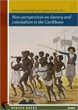 Cover of New Perspectives on Slavery and Colonialism in the Caribbean