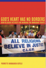 Cover of God's Heart Has No Borders: How Religious Activists Are Working for Immigrant Rights