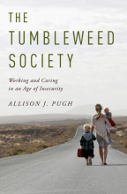 Cover of The Tumbleweed Society: Working and Caring in an Age of Insecurity