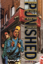 Cover of Punished: Policing the Lives of Black and Latino Boys