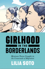 Cover of Girl in the Borderlands: Mexican Teens Caught in the Crossroads of Migration