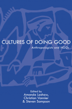 Cover of Cultures of Doing Good: Anthropologists and NGOs