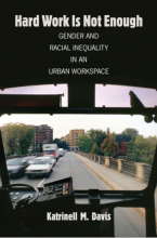Cover of Hard Work is Not Enough: Gender and Racial Inequality in an Urban Workspace
