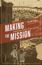 Cover of Making the Mission: Planning and Ethnicity in San Francisco