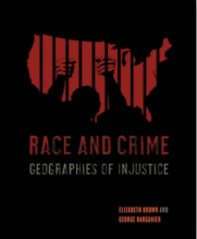 Cover of Race and Crime: Geographies of Injustice