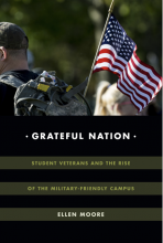 Cover of Grateful Nation: Student Verterans and the Rise of the Military-Friendly Campus