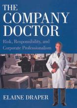 Cover of The Company Doctor: Risk, Responsibility, and Corporate Professionalism