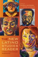 Cover of The New Latino Studies Reader: A Twenty-First Century Perspective