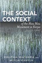 Cover of The Social Context of the Mau Mau Movement in Kenya