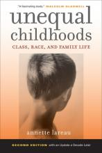 Cover of Unequal Childhoods: Class, Race, and Family Life