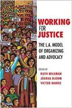 Cover of Working for Justice: The L.A. Model of Organizing and Advocacy 1st Edition